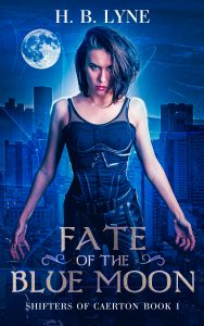 Fate of the Blue Moon by H.B. Lyne